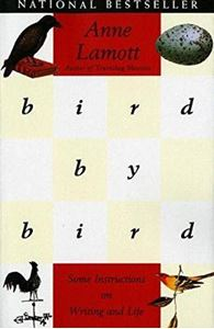 Picture of Bird by Bird: Some Instructions on Writing and Life