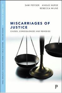 Picture of Miscarriages of justice: Causes, consequences and remedies