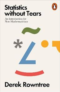 Picture of Statistics without Tears: An Introduction for Non-Mathematicians