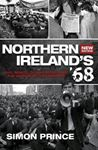 Picture of Northern Ireland's '68: Civil Rights, Global Revolt and the Origins of the Troubles