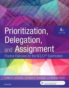 Picture of Prioritization, Delegation, and Assignment: Practice Exercises for the NCLEX Examination 4ed