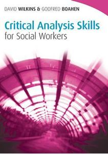 Picture of Critical Analysis Skills for Social Workers (Social Work Skills in Practice)