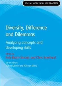 Picture of Diversity, Difference and Dilemmas (Social Work Skills in Practice)