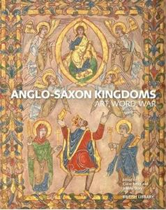 Picture of Anglo-Saxon Kingdoms: Art, Word, War