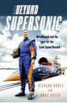 Picture of Beyond Supersonic: Bloodhound and the Race for the Land Speed Record