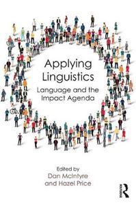 Picture of Applying Linguistics: Language and the Impact Agenda