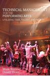 Picture of Technical Management for the Performing Arts: Utilizing Time, Talent, and Money