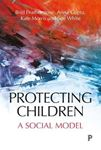 Picture of Protecting children: A social model