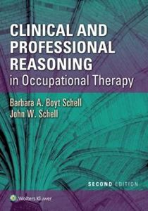 Picture of Clinical and Professional Reasoning in Occupational Therapy