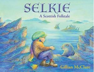 Picture of Selkie: A Scottish Folktale