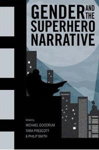 Picture of Gender and the Superhero Narrative