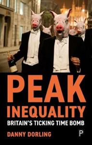 Picture of Peak Inequality: Britain's ticking time bomb