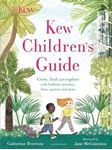Picture of Kew Children's Guide: Grow, find and explore with brilliant activities, facts, quizzes and more