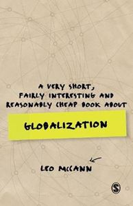 Picture of A Very Short, Fairly Interesting and Reasonably Cheap Book about Globalization