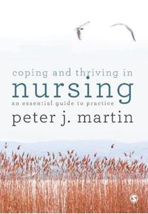 Picture of Coping and Thriving in Nursing: An Essential Guide to Practice