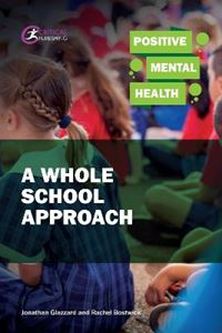 Picture of Positive Mental Health: A Whole School Approach