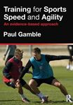 Picture of Training for Sports Speed and Agility: An Evidence-Based Approach