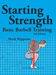 Picture of Starting Strength: Basic Barbell Training 3ed