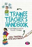 Picture of Trainee Teacher's Handbook: A companion for initial teacher training