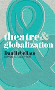 Picture of Theatre and Globalization
