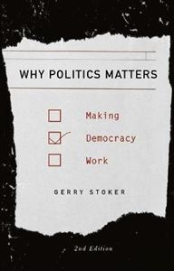Picture of Why Politics Matters: Making Democracy Work 2ed