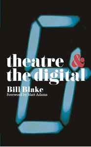 Picture of Theatre and the Digital