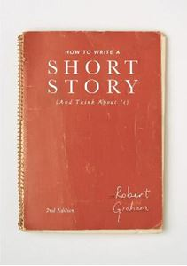 Picture of How to Write A Short Story (And Think About It)