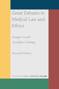 Picture of Great Debates in Medical Law and Ethics