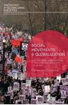 Picture of Social Movements and Globalization: How Protests, Occupations and Uprisings are Changing the World