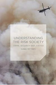 Picture of Understanding the Risk Society: Crime, Security and Justice