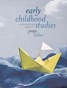 Picture of Early Childhood Studies: A Multidisciplinary Approach
