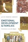 Picture of Emotional Development and Families: Socialization across the lifespan