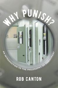 Picture of Why Punish?: An Introduction to the Philosophy of Punishment