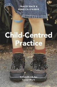 Picture of Child-Centred Practice: A Handbook for Social Work