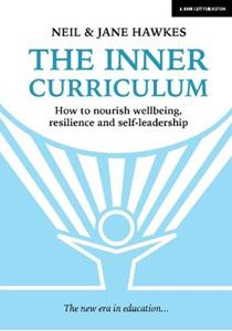 Picture of Inner Curriculum: How to develop Wellbeing, Resilience & Self-leadership