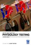 Picture of Sport and Exercise Physiology Testing Guidelines: Volume I - Sport Testing: The British Association of Sport and Exercise Sciences Guide