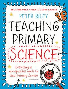 Picture of Bloomsbury Curriculum Basics: Teaching Primary Science