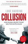 Picture of Collusion: How Russia Helped Trump Win the White House