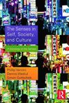 Picture of Senses in Self, Society, and Culture: A Sociology of the Senses