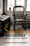 Picture of Storytelling Sociology: Narrative as Social Inquiry