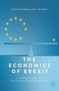 Picture of Economics of Brexit: A Cost-Benefit Analysis of the UK's Economic Relationship with the EU