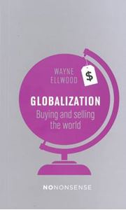 Picture of Globalization: Buying and Selling the World