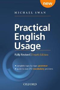 Picture of Practical English Usage, 4th edition: Paperback: Michael Swan's guide to problems in English 4ed