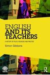 Picture of English and Its Teachers: A History of Policy, Pedagogy and Practice