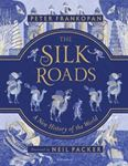 Picture of Silk Roads: A New History of the World - Illustrated Edition