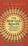 Picture of New Silk Roads: The Present and Future of the World