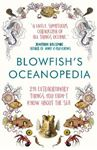 Picture of Blowfish's Oceanopedia: 291 Extraordinary Things You Didn't Know About the Sea
