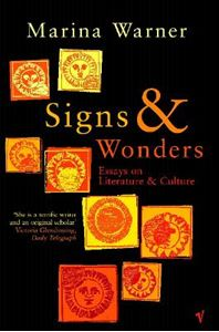 Picture of Signs & Wonders: Essays on Literature and Culture