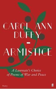 Picture of Armistice: A Laureate's Choice of Poems of War and Peace