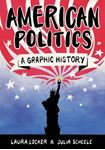 Picture of American Politics: A Graphic History